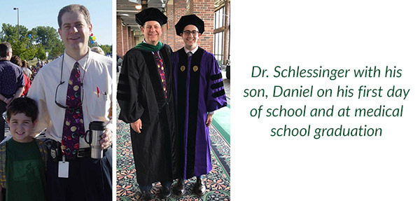 Dr. Schlessinger with his son, Daniel, on his first day of school and at Medical School Graduation